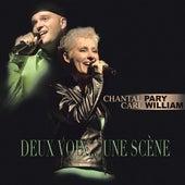 Deux Voix Une Scène by Carl William