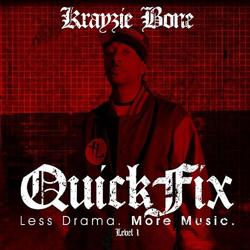 QuickFix: Less Drama. More Music. by Krayzie Bone