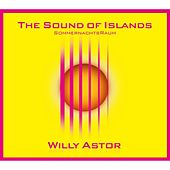 The Sound Of Islands - SommernachtsRaum by Willy Astor