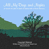 All My Days And Nights - Single by Robert Lee