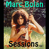 Marc Bolan Sessions Vol 1 (Live) by T. Rex