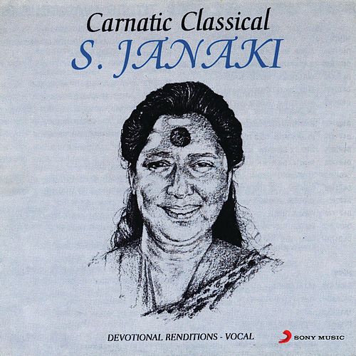 Carnatic Classical by S.Janaki