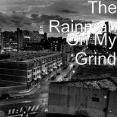 On My Grind by Rain Man