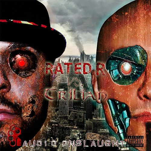 Rated R vs Trilian: Audio Onslaught by Rated R
