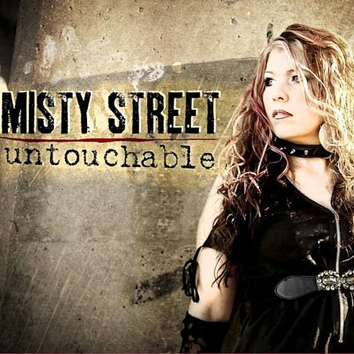 Untouchable by Misty Street