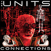 Connections (Padania E.P.) by The Units