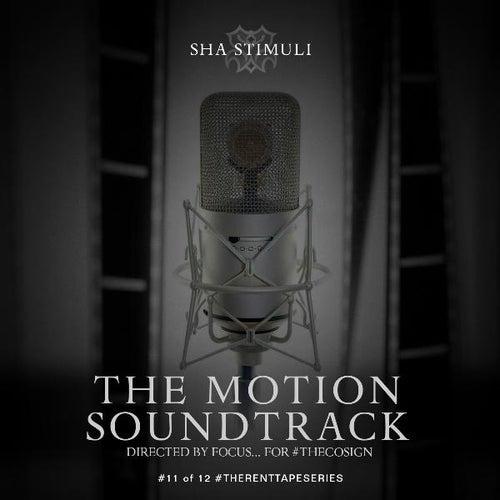 The Motion Soundtrack by Sha Stimuli
