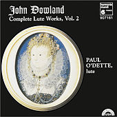 Complete Lute Works, Vol. 2 by John Dowland