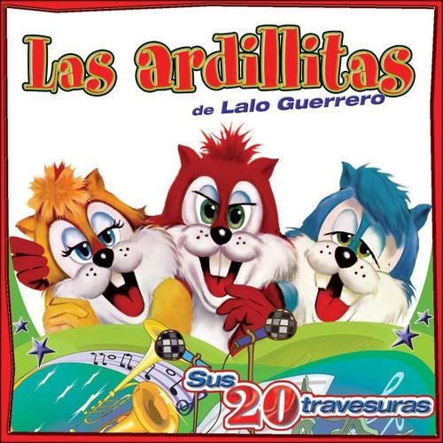 Sus 20 Travesuras von Las Ardillitas De Lalo Guerrero