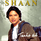 Tanha Dil... by Shaan