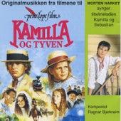 Kamilla Og Tyven by Morten Harket
