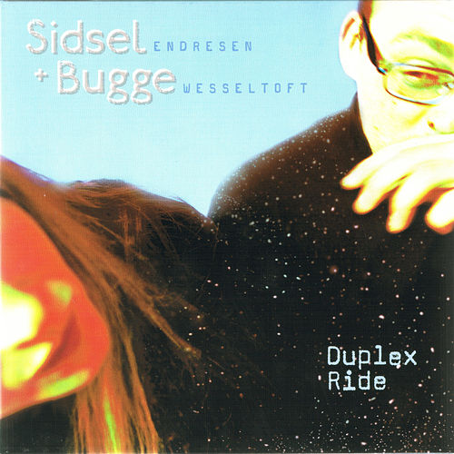 Duplex Ride by Bugge Wesseltoft