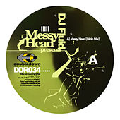 DJ Fluid Presents Messy Head by DJ Fluid