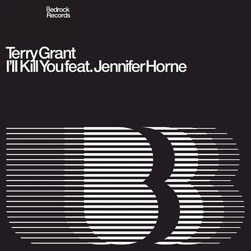 I'll Kill You Feat. Jennifer Horne by Terry Grant