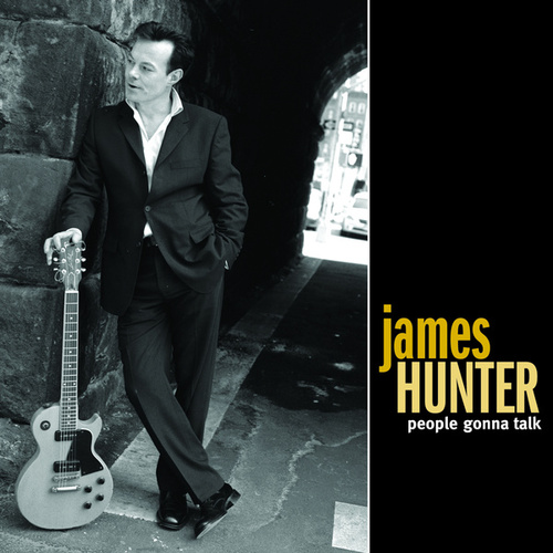 People Gonna Talk by James Hunter