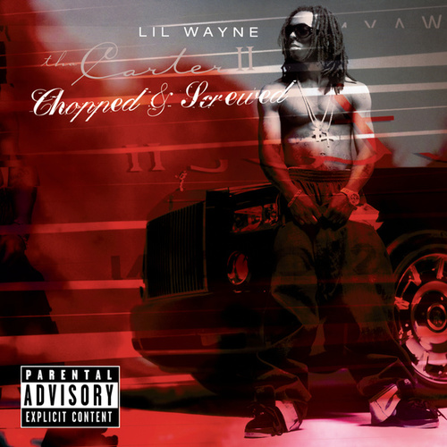 Tha Carter II - Chopped & Screwed by Lil Wayne