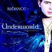 Underworld - Evolved EP by B2DANCE