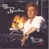 Because It's Christmas by Barry Manilow