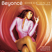 Check On It by Beyoncé