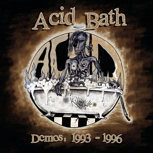 Demos: 1993-1996 by Acid Bath