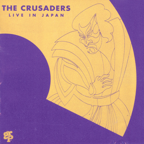 Live In Japan by The Crusaders