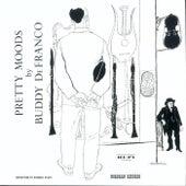 Pretty Moods By Buddy De Franco by Buddy DeFranco