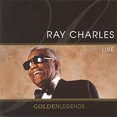 Golden Legends: Ray Charles Live by Ray Charles