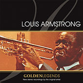 Golden Legends: Louis Armstrong by Louis Armstrong