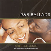 Golden Legends: R&B Ballads by Various Artists