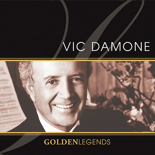 Golden Legends: Vic Damone by Vic Damone