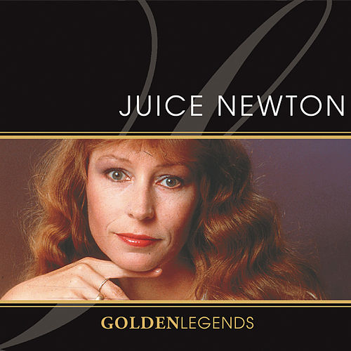 Golden Legends: Juice Newton by Juice Newton