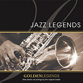 Golden Legends: Jazz Legends by Various Artists