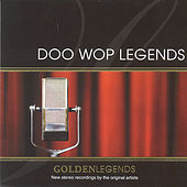 Golden Legends: Doo Wop Legends by Various Artists