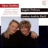 Opus Québec: Music by Champagne, Dompierre, Hetu, Laurin, Mathieu, Paineau-Couture, Prevost by François Dompierre