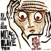 Right Before Your Ears by Michael Blake