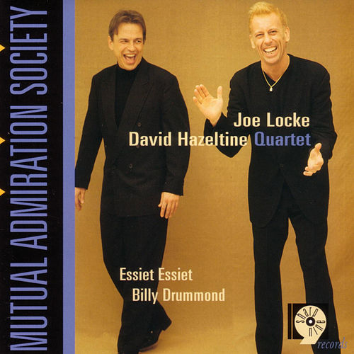 Mutual Admiration Society by Joe Locke