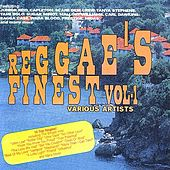 Reggae's Finest Volume 1 by Various Artists