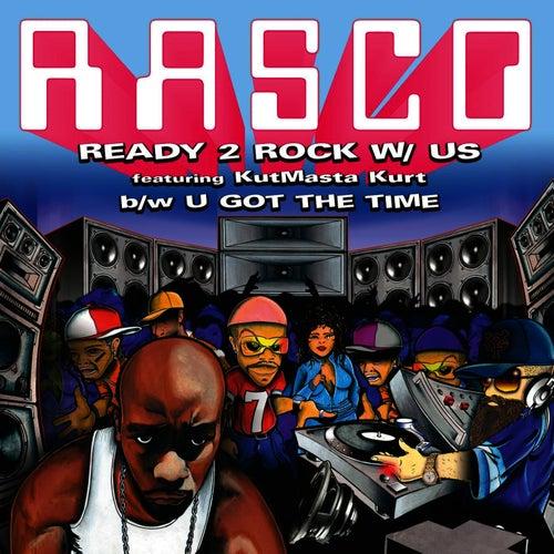 Ready 2 Rock W/ Us by Rasco