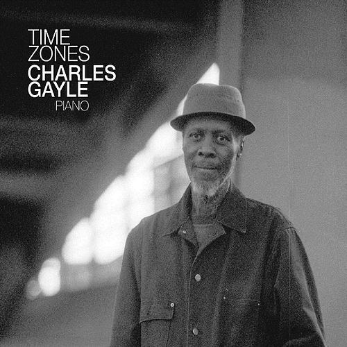 Time Zones by Charles Gayle