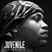 Reality Check by Juvenile