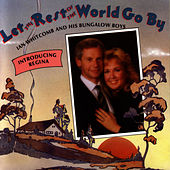 Let The Rest Of The World Go By (introducing Regina) by Ian Whitcomb