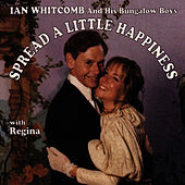 Spread A Little Happiness by Ian Whitcomb