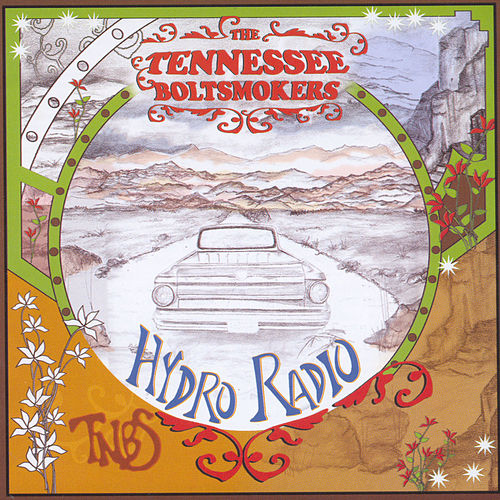 Hydroradio by The Tennessee Boltsmokers
