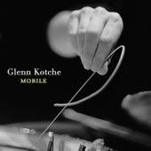 Mobile by Glenn Kotche