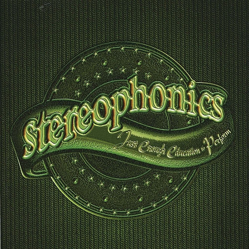 Just Enough Education To Perform by Stereophonics