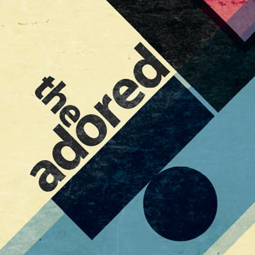 The Adored EP by The Adored
