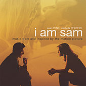 I Am Sam - Music from and inspired by the Motion Picture by