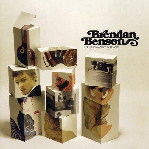 The Alternative To Love by Brendan Benson
