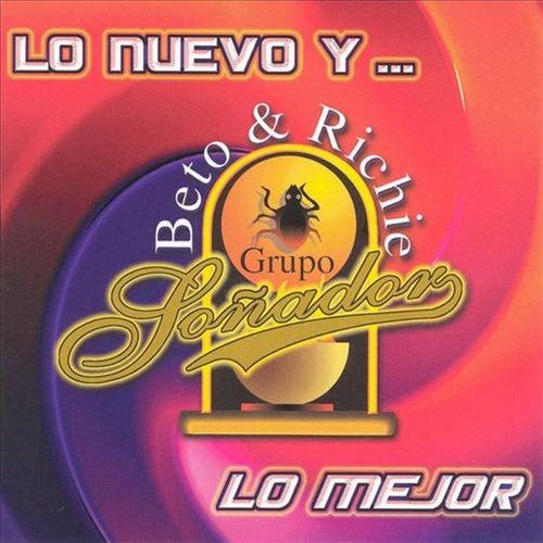 Lo Nuevo Y...Lo Mejor by Grupo Soñador