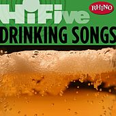 Rhino Hi-five: Drinkin' Songs by Various Artists